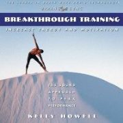 Breakthrough Training In the Zone: Vol. I - Kelly Howell